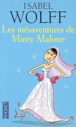 Couverture du livre : Les Mésaventures de Minty Malone