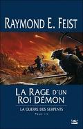 La Guerre des Serpents, Tome 3 : La Rage d'un roi démon