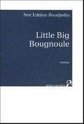 Little Big Bougnoule