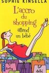 couverture L'accro du shopping attend un bébé