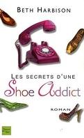 Les Secrets d'une Shoe Addict