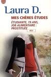 couverture Mes chères études - Étudiante, 19 ans, job alimentaire : prostituée