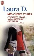 Mes chères études - Étudiante, 19 ans, job alimentaire : prostituée