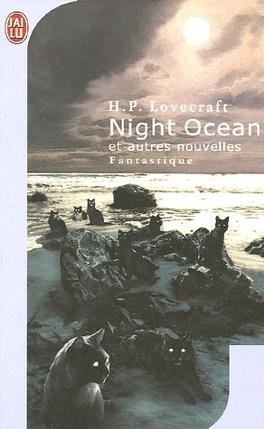 Couverture du livre : Night ocean et autres nouvelles