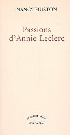 Couverture du livre : Passions d'Annie Leclerc