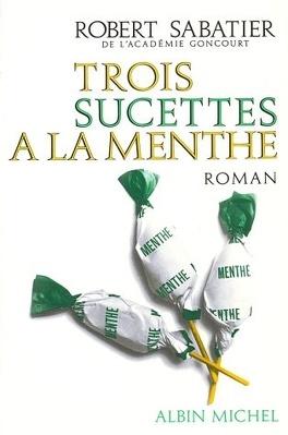 Couverture du livre : Trois sucettes à la menthe