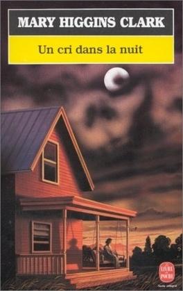 Couverture du livre : Un cri dans la nuit