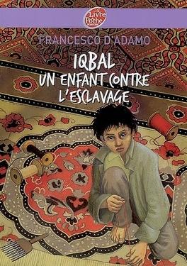 Couverture du livre : Iqbal : un enfant contre l'esclavage