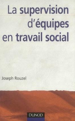 Couverture du livre : La supervision d'équipes en travail social