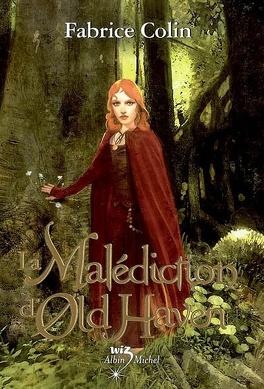Couverture du livre : La malédiction d'Old Haven