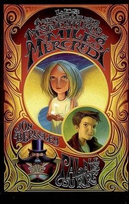 Couverture du livre : Les merveilleuses mésaventures de Miles Mercredi : Volume 1, Le palais du rire