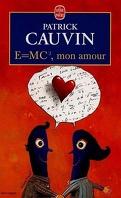 E=mc² mon amour