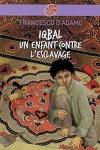 couverture Iqbal : un enfant contre l'esclavage