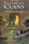 couverture La guerre des clans, Tome 5 : Sur le sentier de la guerre