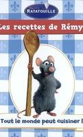 Les recettes de Rémy : Volume 1, Tout le monde peut cuisiner !