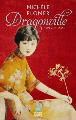 Couverture du livre : Dragonville tome 2 Encre