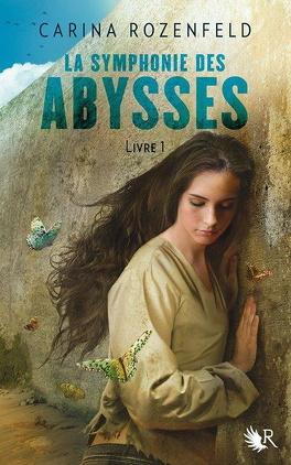 Couverture du livre : La symphonie des abysses, Livre 1