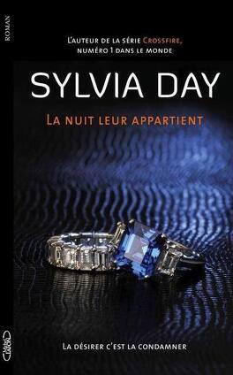 Couverture du livre : La nuit leur appartient, Tome 2 : La désirer c'est la condamner