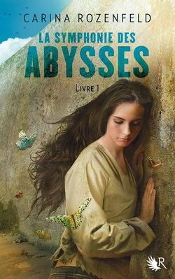 Couverture de La Symphonie des abysses, Livre 1