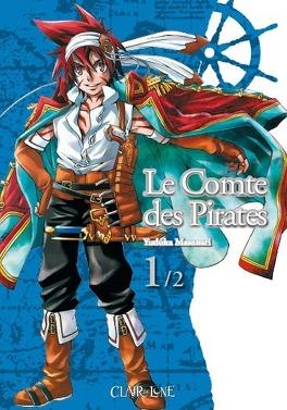 Couverture du livre : Le comte des pirates tome 1