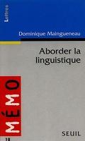 Aborder la linguistique
