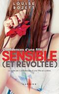 Confidences, tome 2 : Confidences d'une fille sensible (et révoltée)