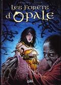 Les forêts d'Opale, Tome 7:les dents de pierre