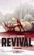 Revival, tome 2 : Quarantaine