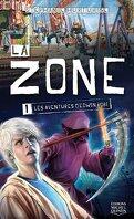 La Zone, tome 1 : Les aventures d'Edwin Robi
