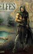 Elfes, Tome 2 : L'Honneur des Elfes sylvains