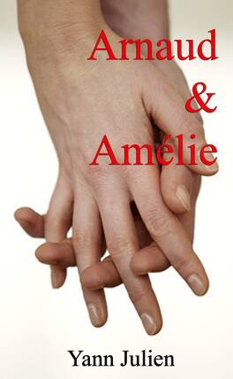 Couverture du livre : Arnaud et Amélie