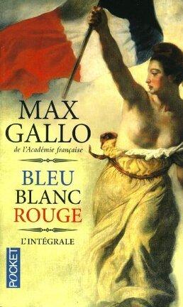 Couverture du livre : Bleu Blanc Rouge - L'intégrale