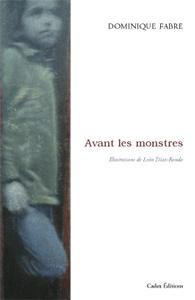 Couverture du livre : Avant les monstres