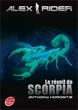 Couverture du livre : Alex Rider, Tome 9 : Le Réveil de Scorpia