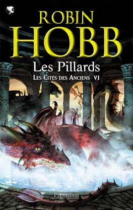 Couverture du livre : Les Cités des Anciens, Tome 6 : Les Pillards