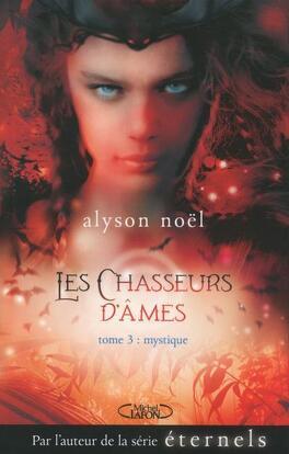 Couverture du livre : Les Chasseurs d'Âmes, Tome 3 : Mystique