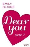 Dear You, Acte 7