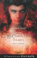 Les Chasseurs d'Âmes, Tome 3 : Mystique