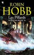 Les Cités des Anciens, Tome 6 : Les Pillards