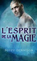 Les Triades, Tome 1 : L'Esprit de la Magie