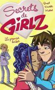 Secrets de Girlz, Tome 5 : Premier Baiser