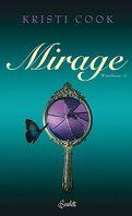 Winterhaven, Tome 2 : Mirage