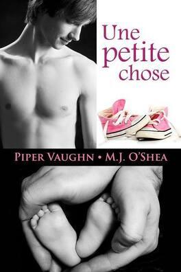 Couverture du livre : Une Chose, Tome 1 : Une Petite Chose