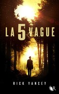 La 5ᵉ Vague, Tome 1