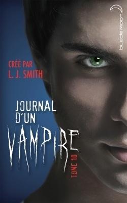 Couverture du livre : Journal d'un vampire, Tome 10 : La Traque
