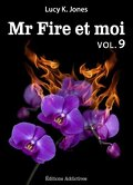 Mr Fire et Moi, Tome 9