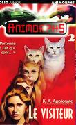Animorphs, Tome 2 : Le Visiteur