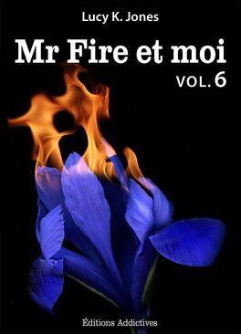Couverture du livre : Mr Fire et Moi, Tome 6