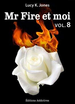 Couverture du livre : Mr Fire et Moi, Tome 8