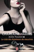 Aurora Teagarden, Tome 1 : Le Club des amateurs de meurtres